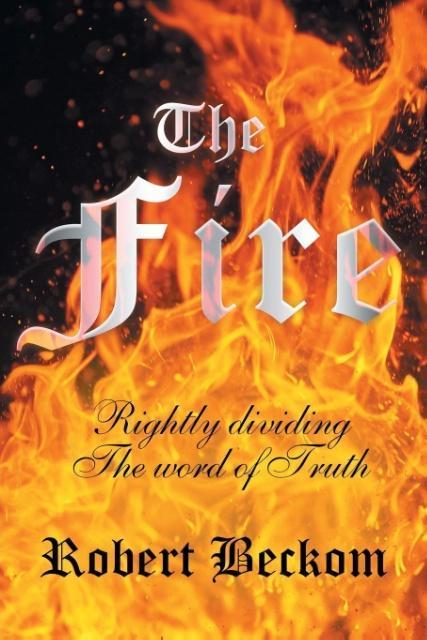 The Fire als Taschenbuch von Robert Beckom