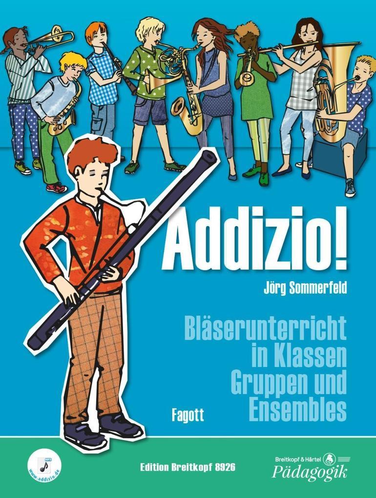 Addizio! Schülerheft Fagott als Buch von Jörg S...