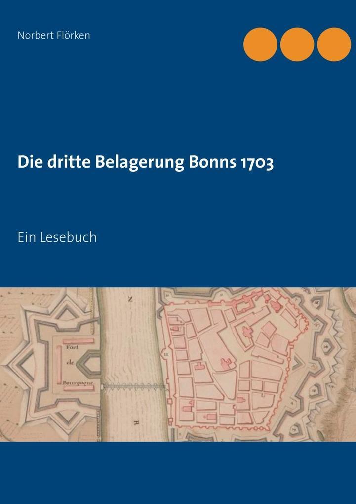 Die dritte Belagerung Bonns 1703 als eBook Down...