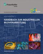 Handbuch zur industriellen Bildverarbeitung