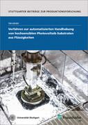 Verfahren zur automatisierten Handhabung von hochsensiblen Photovoltaik-Substraten aus Flüssigkeiten