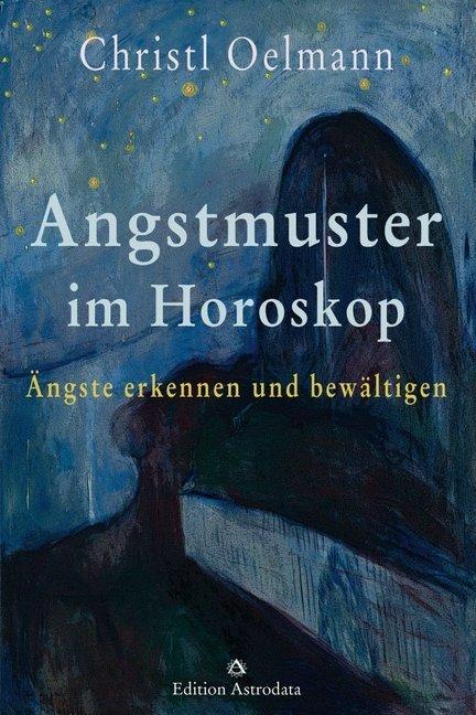Angstmuster im Horoskop als Buch von Christl Oe...
