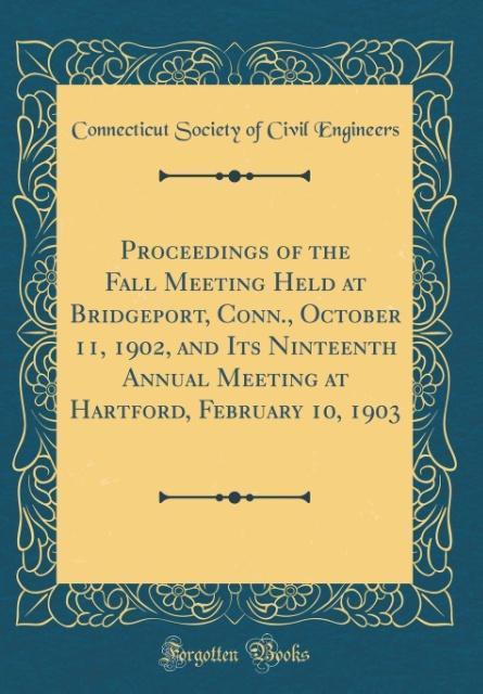 Proceedings of the Fall Meeting Held at Bridgep...