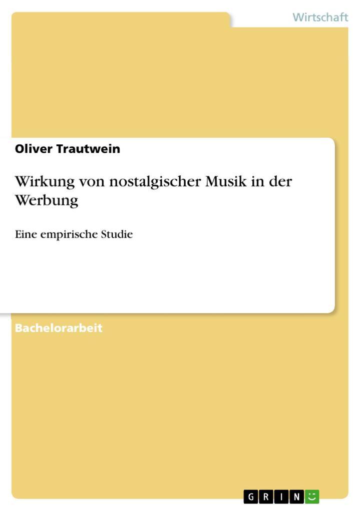 Wirkung von nostalgischer Musik in der Werbung ...