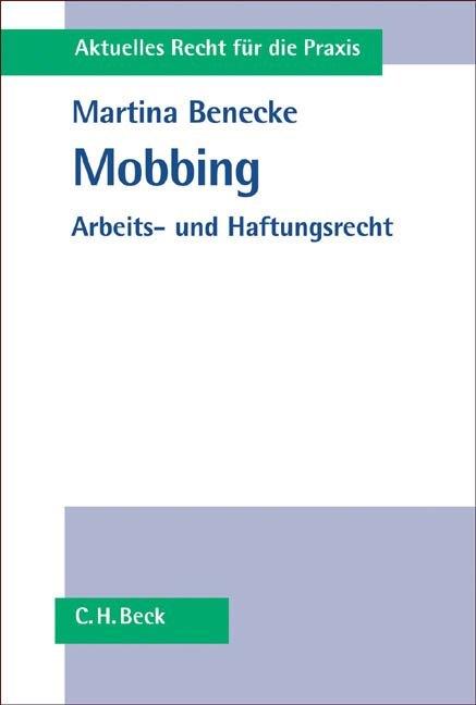 Mobbing als Buch von Martina Benecke