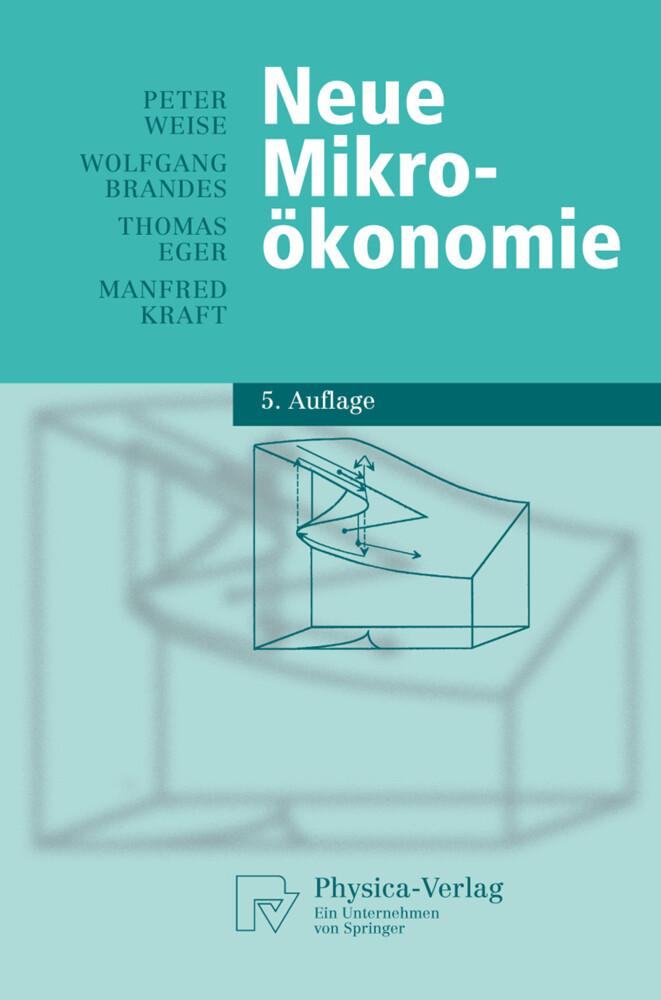 Neue Mikroökonomie als Buch von Peter Weise, Wo...