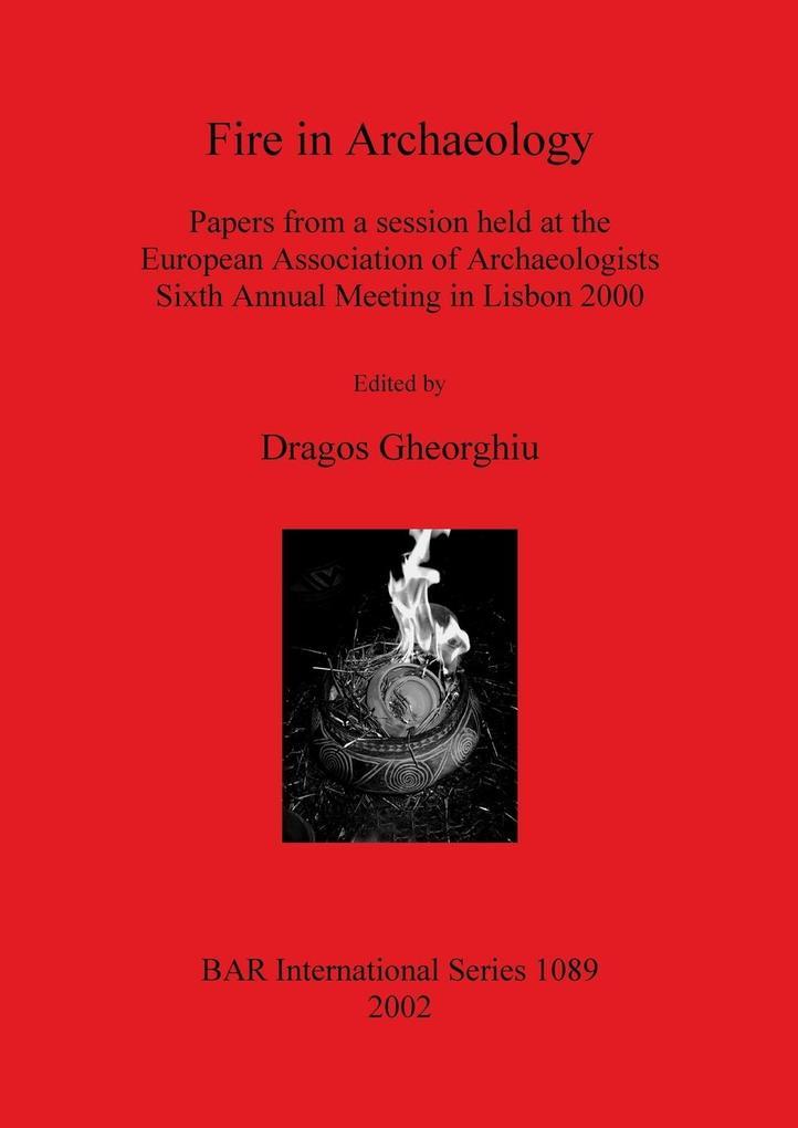 Fire in Archaeology als Taschenbuch von