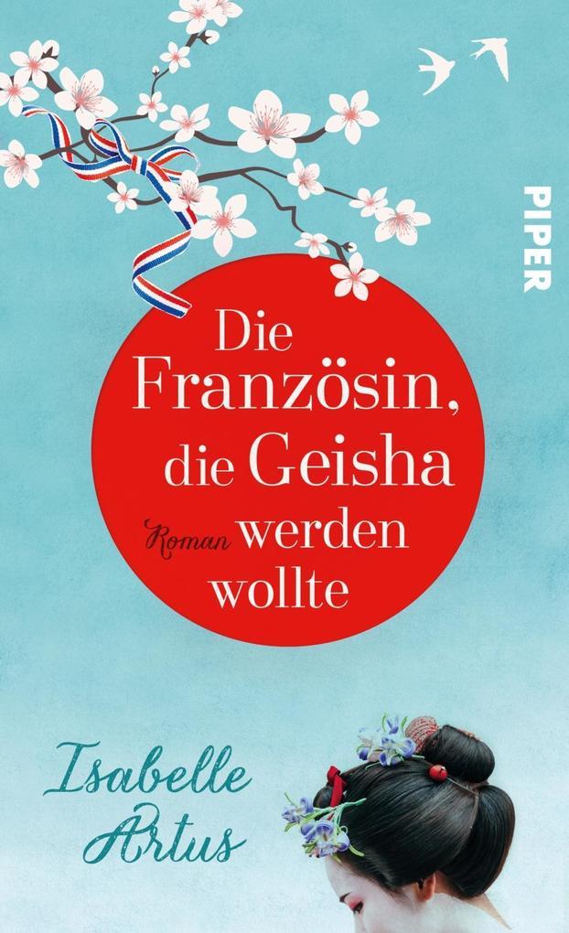 Die Französin, die Geisha werden wollte als Buch (gebunden)
