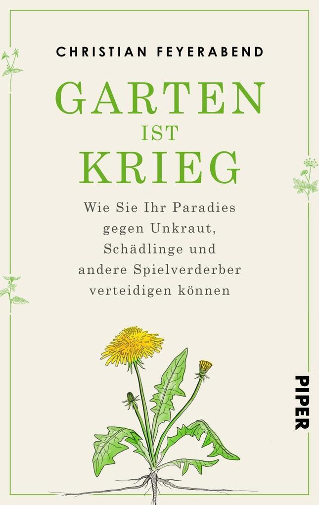 Garten ist Krieg als Buch von Christian Feyerabend