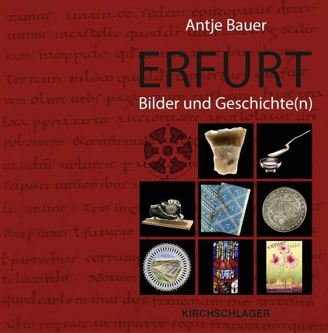 Erfurt. Bilder und Geschichte(n) als Buch von A...