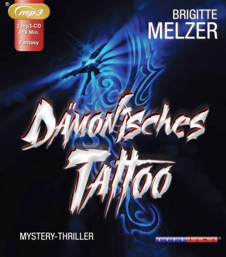 Dämonisches Tattoo als Hörbuch CD von Brigitte ...