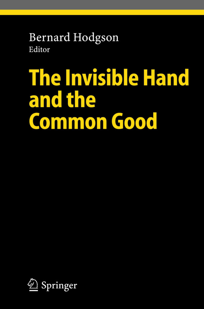 The Invisible Hand and the Common Good als Buch (gebunden)