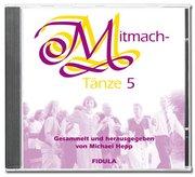 Mitmachtänze 5 - CD