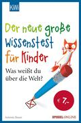 Der neue große Wissenstest für Kinder