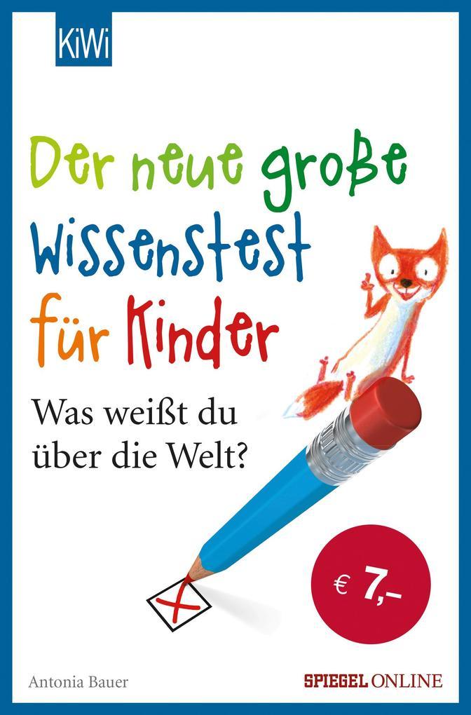 Der neue große Wissenstest für Kinder als Taschenbuch