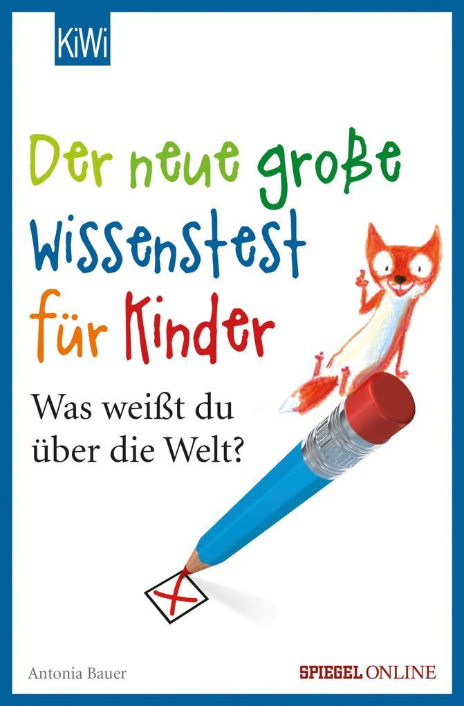 Der neue große Wissenstest für Kinder als eBook