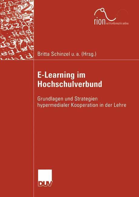 E-Learning im Hochschulverbund als Buch von