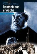 Deutschland erwache - Film als Propaganda des N...