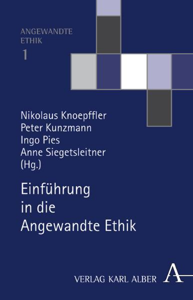 Einführung in die Angewandte Ethik als Buch (gebunden)