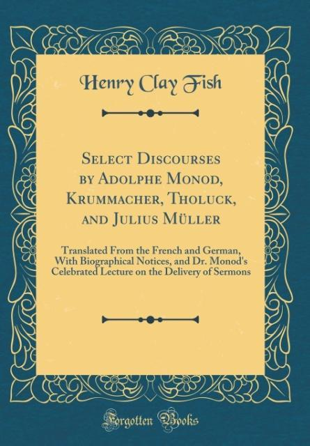 Select Discourses by Adolphe Monod, Krummacher,...