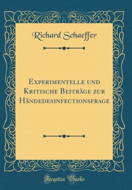 Experimentelle und Kritische Beiträge zur Hände...