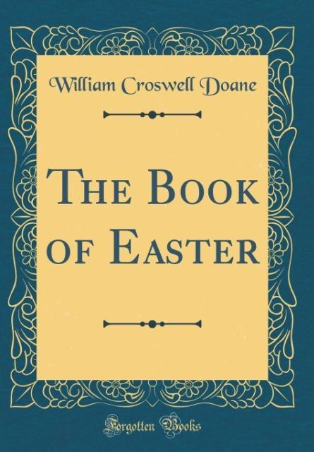 The Book of Easter (Classic Reprint) als Buch v...