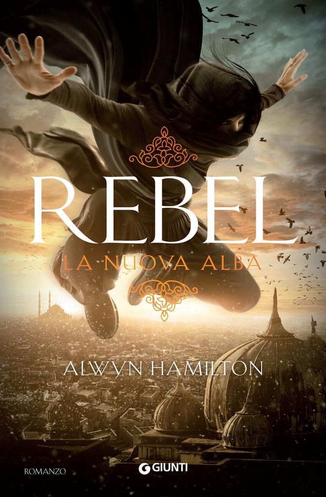 Rebel. La nuova alba als eBook