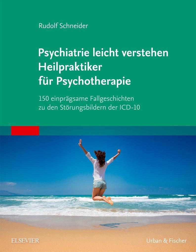 Psychiatrie leicht verstehen Heilpraktiker für ...