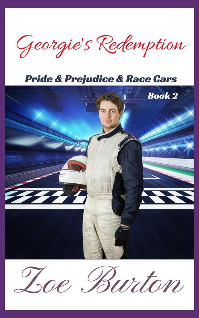 Georgie´s Redemption (Pride & Prejudice & Racec...
