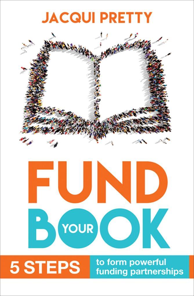 Fund Your Book als eBook Download von Jacqui Pr...