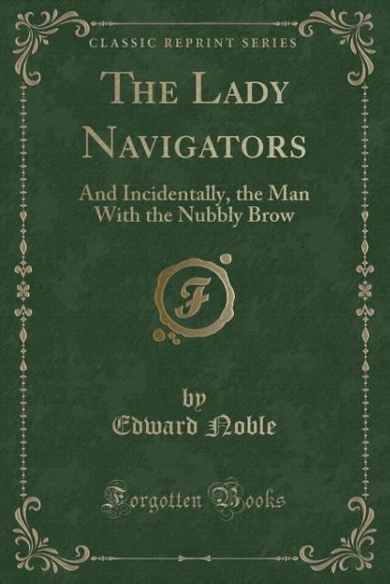 The Lady Navigators als Taschenbuch von Edward ...