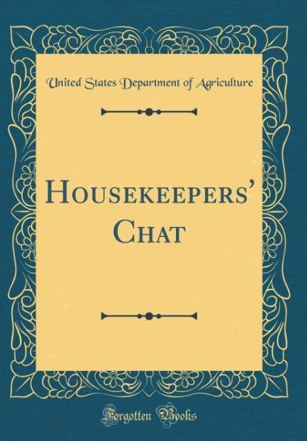 Housekeepers´ Chat (Classic Reprint) als Buch v...