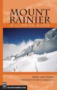 Mount Rainier: A Climbing Guide: A Climbing Guide