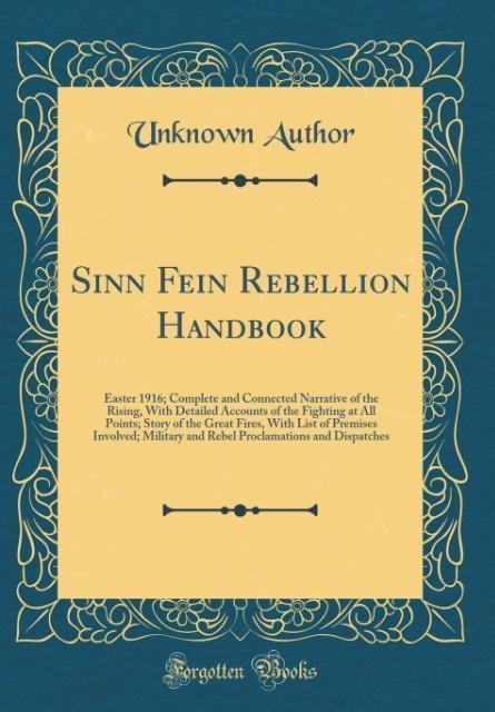 Sinn Fein Rebellion Handbook als Buch von Unkno...