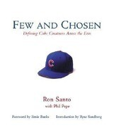 Few and Chosen Cubs: Defining Cubs Greatness Across the Eras