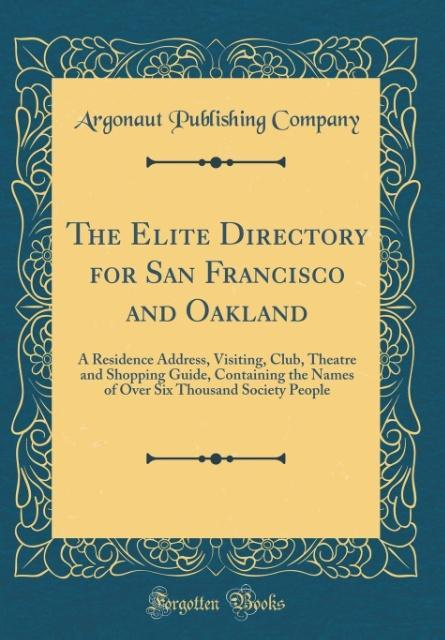 The Elite Directory for San Francisco and Oakla...