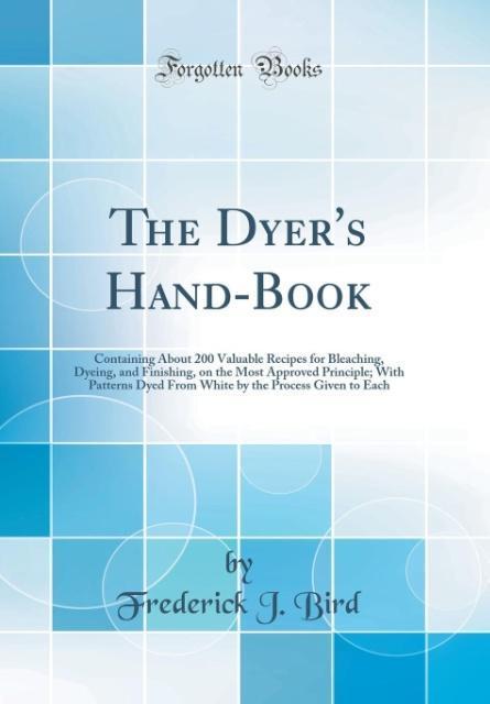 The Dyer´s Hand-Book als Buch von Frederick J. ...