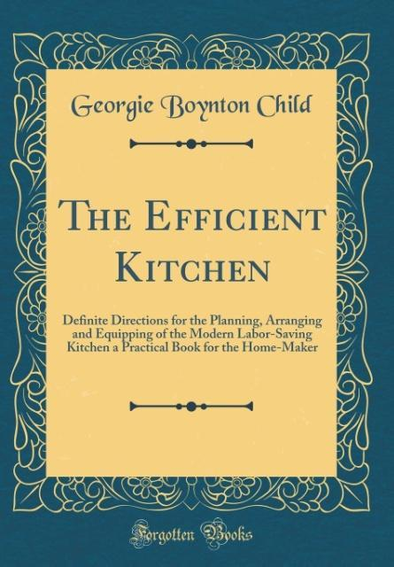 The Efficient Kitchen als Buch von Georgie Boyn...