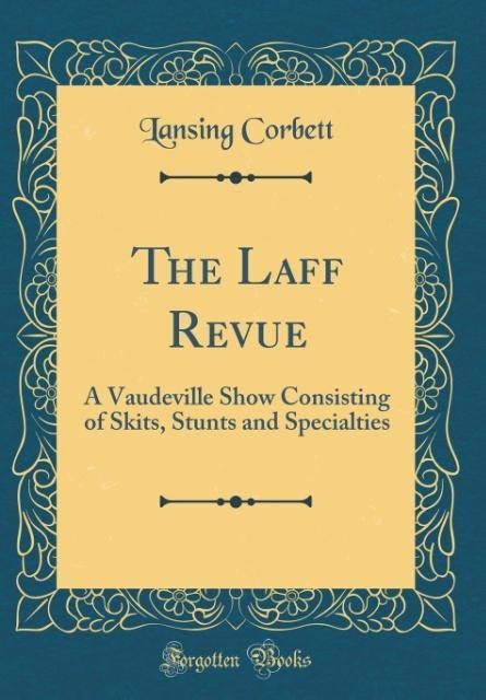 The Laff Revue als Buch von Lansing Corbett