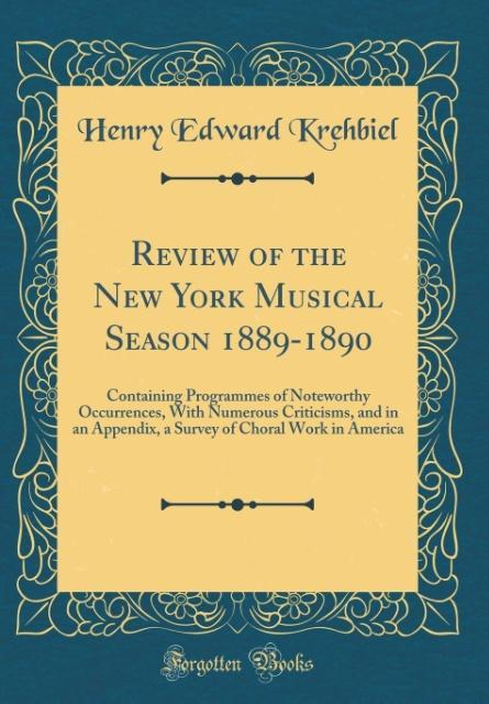 Review of the New York Musical Season 1889-1890...