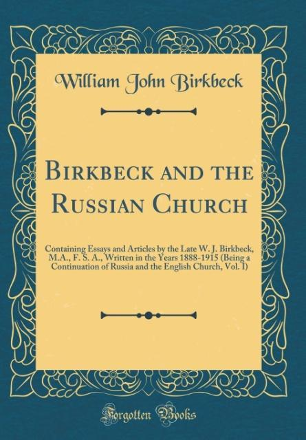 Birkbeck and the Russian Church als Buch von Wi...