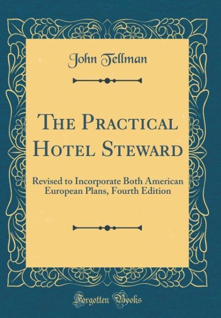The Practical Hotel Steward als Buch von John T...