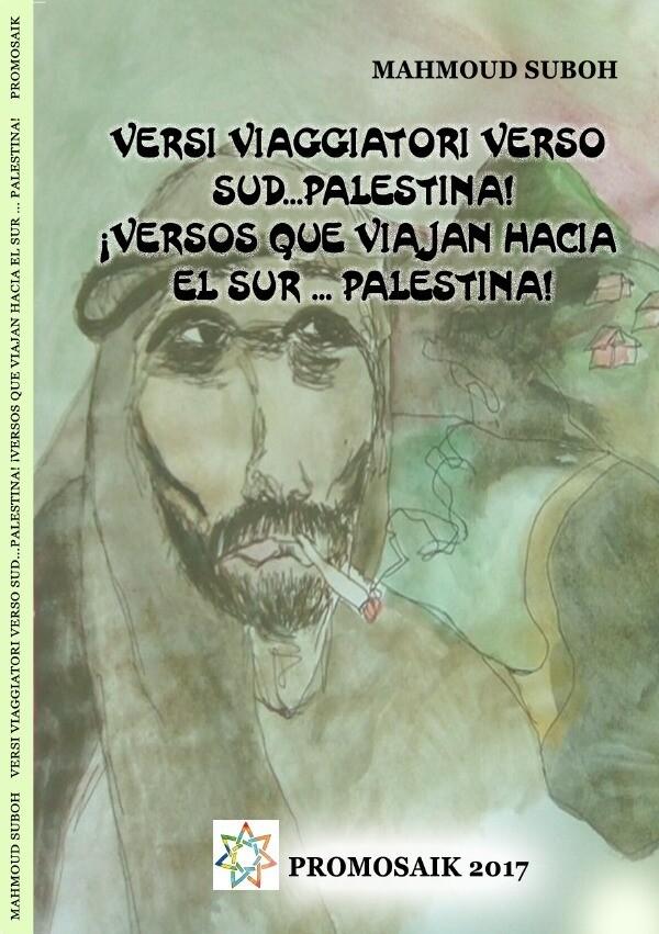 Versi viaggiatori verso sud...Palestina! ¡Versos que viajan hacia el sur ... Palestina! als Buch