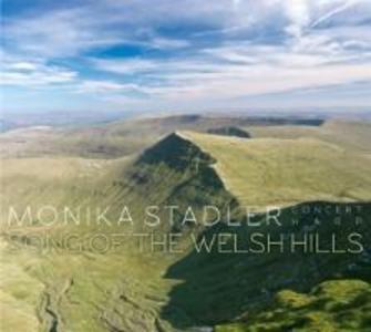 Monika Stadler; Song of the Welsh Hills