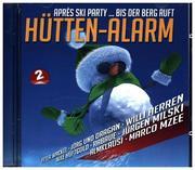 Hütten-Alarm (Après Ski Party...Bis der Berg ruft)