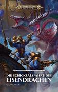 Warhammer Age of Sigmar - Die Schicksalsfahrt des Eisendrachens