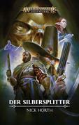 Warhammer Age of Sigmar - Der Silbersplitter