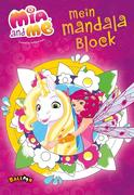 Mia and me - Mein Mandala Block