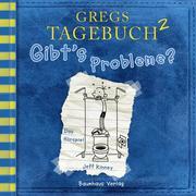 Gregs Tagebuch, 2: Gibt's Probleme? (Hörspiel)