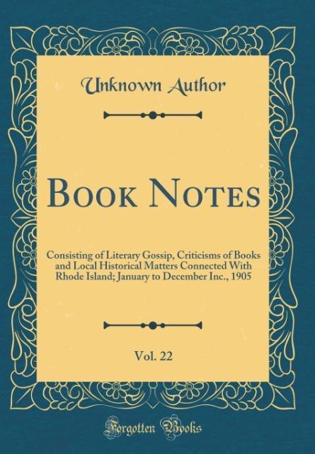 Book Notes, Vol. 22 als Buch von Unknown Author